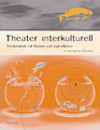 Cover: Theater interkulturell
